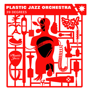 The Plastic Jazz Orchestra - C'mon Kids